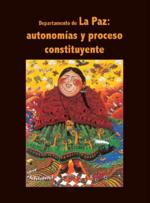 Departamento de La Paz: autonomías y proceso constituyente