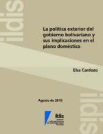 La política exterior del gobierno bolivariano y sus implicaciones en el plano doméstico