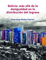 Bolivia: más allá de la desigualdad en la distribución del ingreso