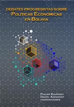 Debates progresistas sobre políticas económicas en Bolivia