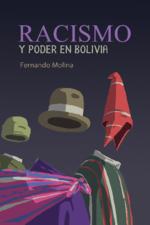Racismo y poder en Bolivia