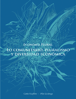 Economía plural: lo comunitario, pluralismo y diversidad económica