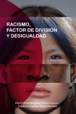 Racismo, factor de división y desigualdad